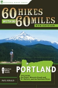 60 Hikes Within 60 Miles of Portland